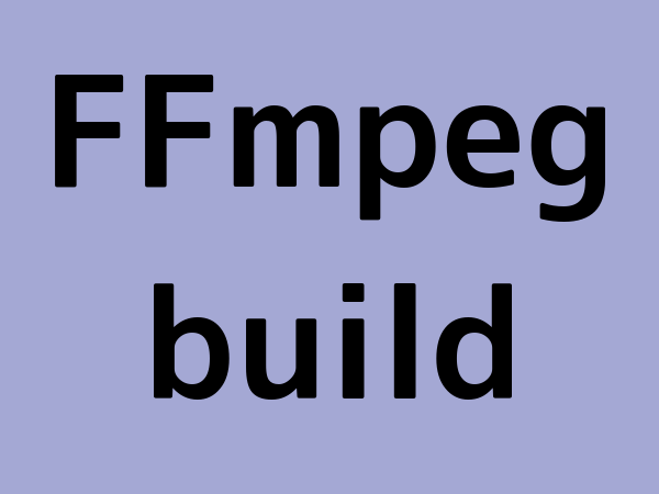 FFmpeg build